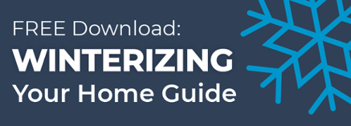 Sign up for a free winterizing your home guide!